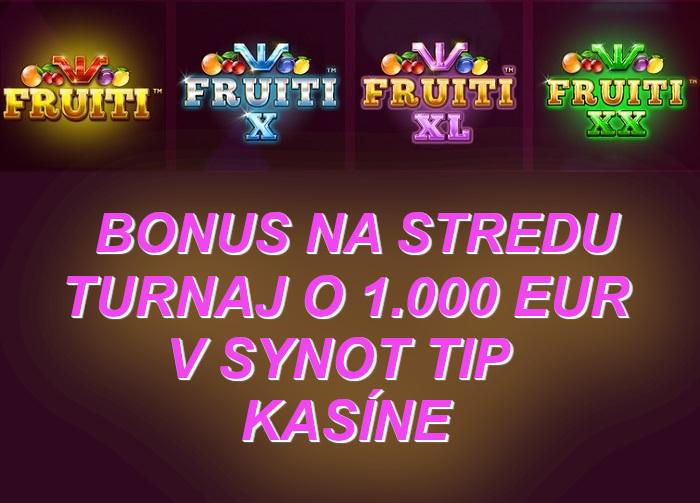 Bonus Synot Casino   Hraj turnaje v SynotTIp online kasine   Fruiti synot online automaty